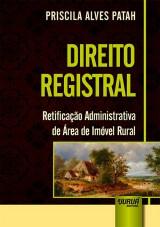 Capa do livro: Direito Registral, Priscila Alves Patah