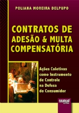 Capa do livro: Contratos de Adesão & Multa Compensatória, Poliana Moreira Delpupo