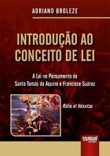 Capa do livro: Introdução ao Conceito de Lei, Adriano Broleze