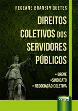 Capa do livro: Direitos Coletivos dos Servidores Públicos, Regeane Bransin Quetes