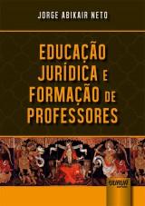 Capa do livro: Educação Jurídica e Formação de Professores, Jorge Abikair Neto