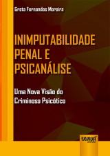 Capa do livro: Inimputabilidade Penal e Psicanálise, Greta Fernandes Moreira