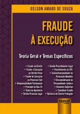 Capa do livro: Fraude à Execução, Gelson Amaro de Souza