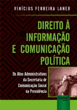 Capa do livro: Direito à Informação e Comunicação Política, Vinícius Ferreira Laner