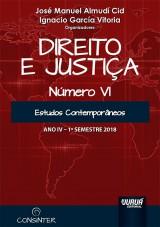 Capa do livro: Direito e Justiça - Ano IV - Número VI - 1º Semestre 2018 - Estudos Contemporâneos, Organizadores: José Manuel Almudí Cid e Ignacio García Vitoria