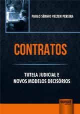 Capa do livro: Contratos - Tutela Judicial e Novos Modelos Decisórios, Paulo Sérgio Velten Pereira