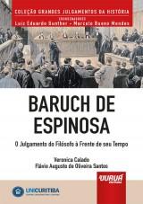 Capa do livro: Baruch de Espinosa - O Julgamento do Filósofo à Frente de seu Tempo - Minibook, Veronica Calado e Flávio Augusto de Oliveira Santos