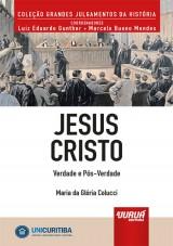 Capa do livro: Jesus Cristo - Verdade e Pós-Verdade - Minibook, Maria da Glória Colucci