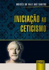 Capa do livro: Iniciação ao Ceticismo, Moisés do Vale dos Santos