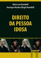 Capa do livro: Direito da Pessoa Idosa, Mário Luiz Ramidoff e Henrique Munhoz Bürgel Ramidoff