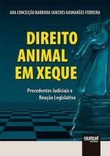 Capa do livro: Direito Animal em Xeque, Ana Conceição Barbuda Sanches Guimarães Ferreira