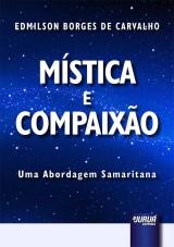 Capa do livro: Mística e Compaixão, Edmilson Borges de Carvalho