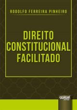 Capa do livro: Direito Constitucional Facilitado, Rodolfo Ferreira Pinheiro