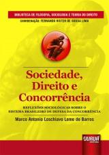 Capa do livro: Sociedade, Direito e Concorrência, Marco Antonio Loschiavo Leme de Barros