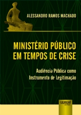 Capa do livro: Ministério Público em Tempos de Crise, Alessandro Ramos Machado