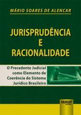 Capa do livro: Jurisprudência e Racionalidade, Mário Soares de Alencar