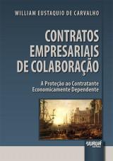 Capa do livro: Contratos Empresariais de Colaboração, William Eustaquio de Carvalho