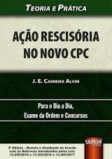 Capa do livro: Ação Rescisória no Novo CPC, J. E. Carreira Alvim