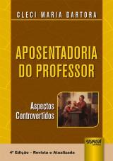 Capa do livro: Aposentadoria do Professor, Cleci Maria Dartora