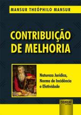 Capa do livro: Contribuição de Melhoria, Mansur Theóphilo Mansur