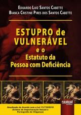 Capa do livro: Estupro de Vulnerável e o Estatuto da Pessoa com Deficiência, Eduardo Luiz Santos Cabette e Bianca Cristine Pires dos Santos Cabette