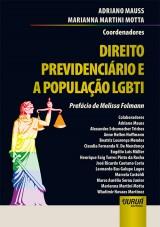 Capa do livro: Direito Previdenciário e a População LGBTI, Coordenadores: Adriano Mauss e Marianna Martini Motta