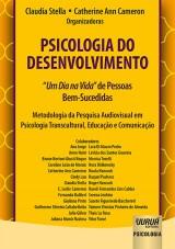 """Capa do livro: Psicologia do Desenvolvimento - """"Um Dia na Vida"""" de Pessoas Bem-Sucedidas, Organizadoras: Claudia Stella e Catherine Ann Cameron"""