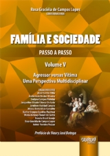 Capa do livro: Família e Sociedade - Passo a Passo - Volume V, Coordenadora: Rosa Graciéla de Campos Lopes