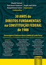Capa do livro: 30 Anos de Direitos Fundamentais na Constituição Federal de 1988, Coordenadoras: Elisaide Trevisam, Thais Novaes Cavalcanti e Margareth Anne Leister – Organizadora: Angela Jank Calixto