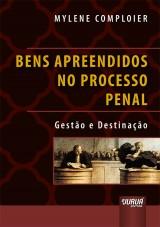 Capa do livro: Bens Apreendidos no Processo Penal, Mylene Comploier