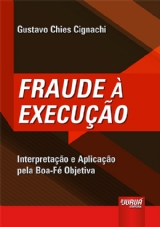 Capa do livro: Fraude à Execução, Gustavo Chies Cignachi