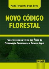 Capa do livro: Novo Código Florestal, Marli Teresinha Deon Sette