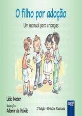 Capa do livro: Filho por Adoção, O, Lidia Weber - Ilustrações: Ademir da Paixão