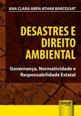 Capa do livro: Desastres e Direito Ambiental, Ana Clara Aben-Athar Barcessat
