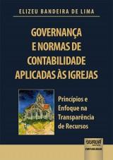 Capa do livro: Governança e Normas de Contabilidade Aplicadas às Igrejas, Elizeu Bandeira de Lima