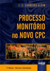 Capa do livro: Processo Monitório no Novo CPC, J. E. Carreira Alvim