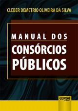 Capa do livro: Manual dos Consórcios Públicos, Cleber Demetrio Oliveira da Silva