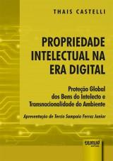 Capa do livro: Propriedade Intelectual na Era Digital, Thais Castelli