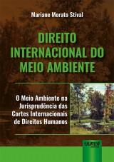 Capa do livro: Direito Internacional do Meio Ambiente, Mariane Morato Stival