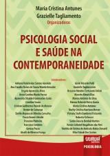 Capa do livro: Psicologia Social e Saúde na Contemporaneidade, Organizadoras: Maria Cristina Antunes e Grazielle Tagliamento