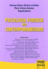 Capa do livro: Psicologia Forense na Contemporaneidade, Organizadoras: Giovana Veloso Munhoz da Rocha e Maria Cristina Antunes