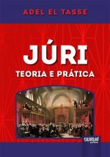 Capa do livro: Júri - Teoria e Prática, Adel El Tasse