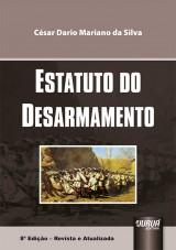 Capa do livro: Estatuto do Desarmamento, César Dario Mariano da Silva