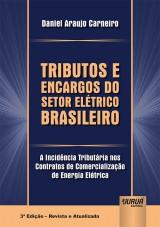 Capa do livro: Tributos e Encargos do Setor Elétrico Brasileiro, Daniel Araujo Carneiro
