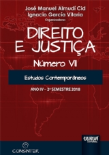 Capa do livro: Direito e Justiça - Ano IV - VII - 2º Semestre 2018 - Estudos Contemporâneos, Organizadores: José Manuel Almudí Cid e Ignacio García Vitoria