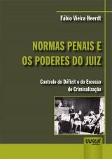 Capa do livro: Normas Penais e os Poderes do Juiz, Fábio Vieira Heerdt