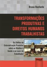 Capa do livro: Transformações Produtivas e Direitos Humanos Trabalhistas, Bruna Bonfante