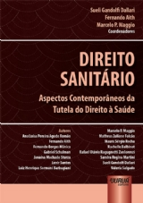Capa do livro: Direito Sanitário, Coordenadores: Sueli Gandolfi Dallari, Fernando Aith e Marcelo P. Maggio