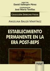 Capa do livro: Establecimiento Permanente en la Era Post-Beps, Angelina Bauzá Martínez