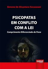 Capa do livro: Psicopatas em Conflito com a Lei, Simone de Alcantara Savazzoni